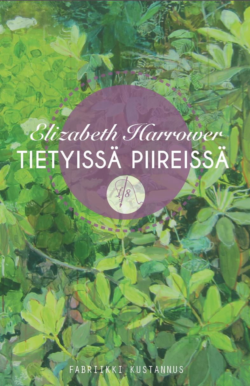 elizabeth-harrower-tietyissa-piireissa-isbn-978-952-68456-3-0
